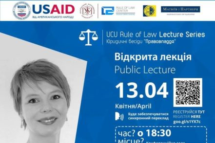 CINDY WITTKE DELIVERS RULE OF LAW PUBLIC LECTURE AT UKRAINIAN CATHOLIC UNIVERSITY KYIV CENTER